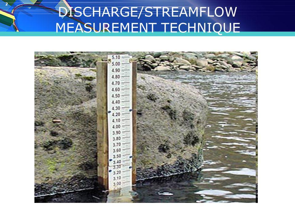 2 DISCHARGE/STREAMFLOW MEASUREMENT TECHNIQUE