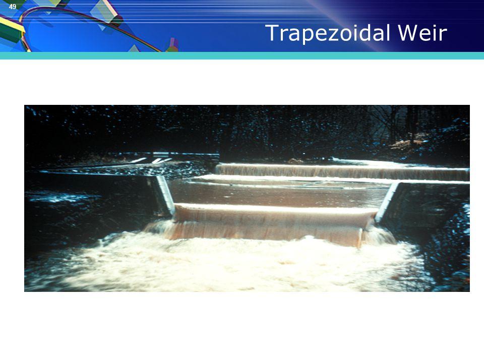 49 Trapezoidal Weir