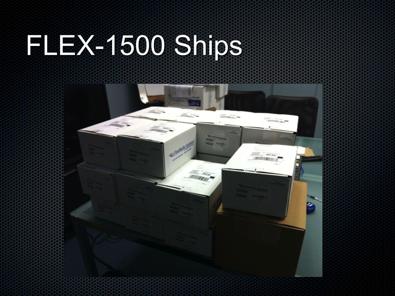 FLEX-1500 Ships