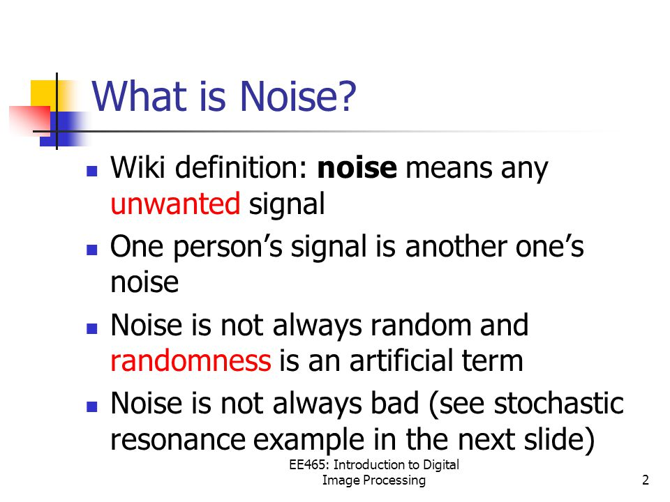 What is Noise.