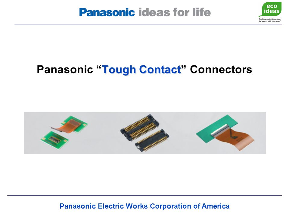 Panasonic Electric Works Corporation of America Tough Contact Panasonic Tough Contact Connectors