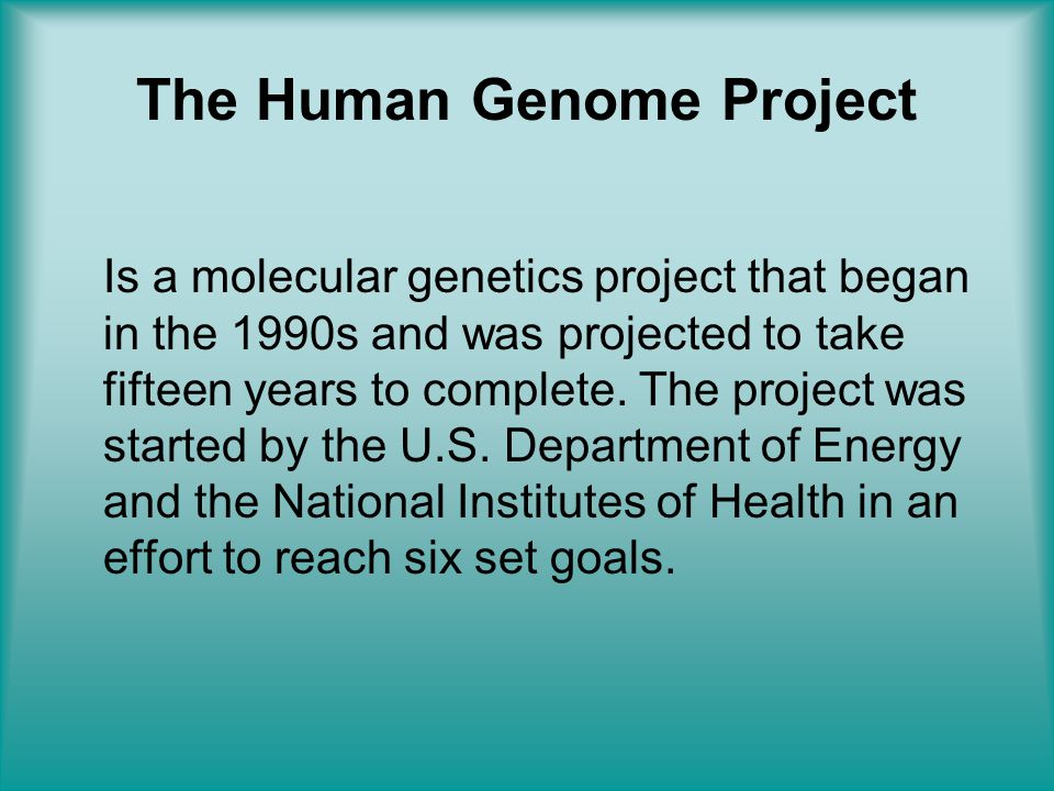The goals of HGP 1.Identifying 20,000 to 25,000 genes in human DNA (although initial estimate were approx.
