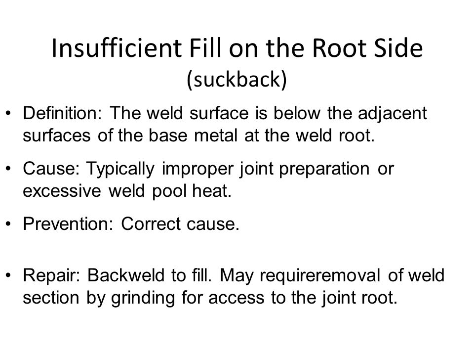 Defective Root Penetration Lack of Penetration In tie ins