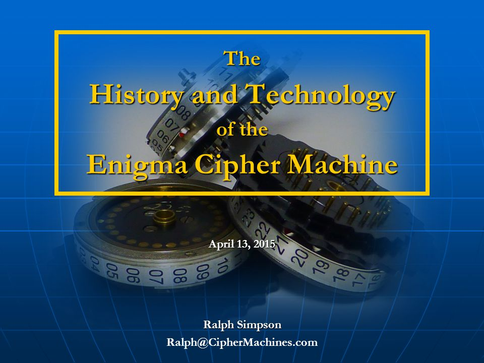 The Technology and History of the Enigma Cipher Machine12 Light Bulb Panel   Keyboard, plugboard and light panel all follow QWERTZ format   Only method of output - no printing capability   Small light bulbs light up a letter, which must be written down   Latches hold plastic filter for use in sunlight   Operated by 4.5 volt battery or transformer from 220V plug