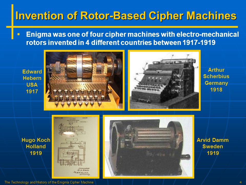 The Technology and History of the Enigma Cipher Machine25 Enigma After WW2   Code-breaking success was not revealed until 1974, despite 11,000 people working on the effort in Bletchley Park, plus thousands more in the US   US and UK encouraged use of Enigmas by other countries, including allies, reading their secrets for 3 decades   Some Bombes were not destroyed, to decipher messages from countries still using Enigmas   Up to 30,000 Enigmas were manufactured, most destroyed during or just after the war   Today, fewer than 350 Enigmas are known to exist, about half in private collections   Record prices at auction: $269K for a 3-rotor Enigma at Bonhams on 4/13/15 $365K for a 4-rotor Enigma at Christies on 12/3/14
