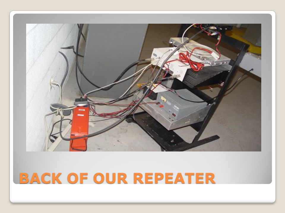BACK OF OUR REPEATER