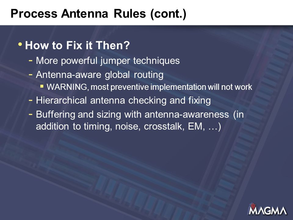 Process Antenna Rules (cont.) How to Fix it Then.