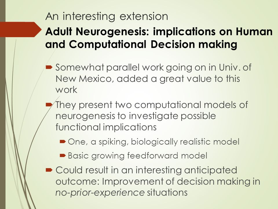 An interesting extension  Somewhat parallel work going on in Univ.