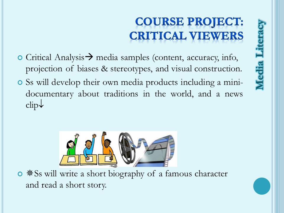 Critical Analysis  media samples (content, accuracy, info, projection of biases & stereotypes, and visual construction.