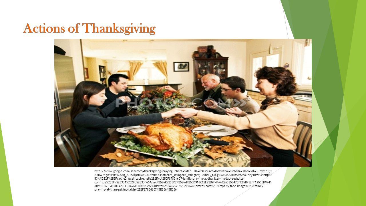 http://www.google.com/search?q=thanksgiving+praying&client=safari&rls=en&source=lnms&tbm=isch&sa=X&ei=kBWJUpvfNoPj2 AXRwYFg&ved=0CAkQ_AUoAQ&biw=980&bi