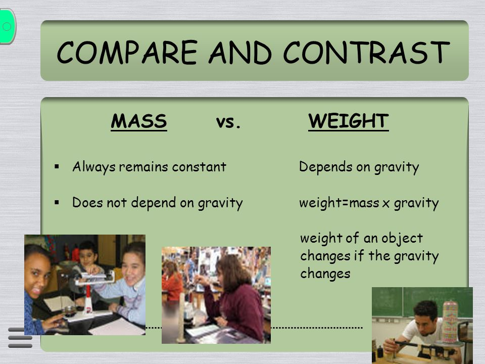 COMPARE AND CONTRAST MASS vs.