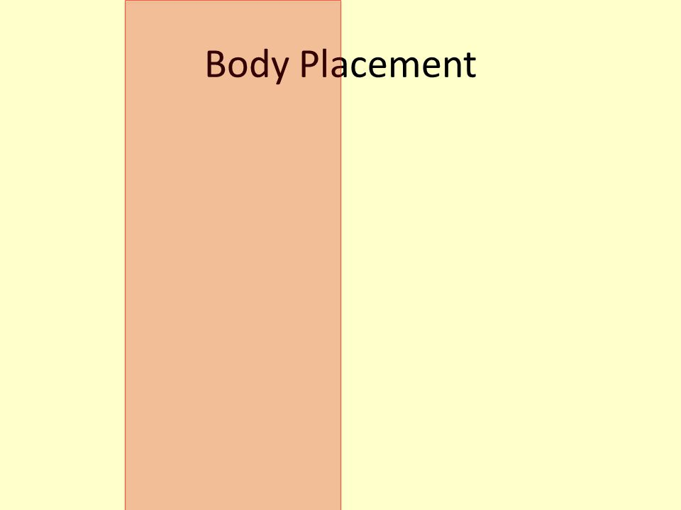 Body Placement