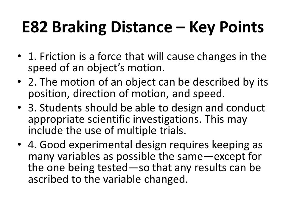 E82 Braking Distance – Key Points 1.