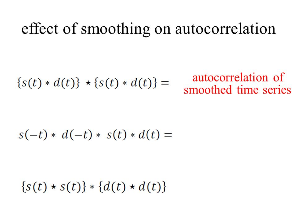 autocorrelation of smoothed time series