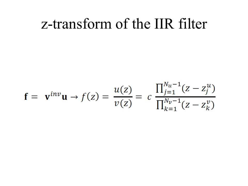 z-transform of the IIR filter
