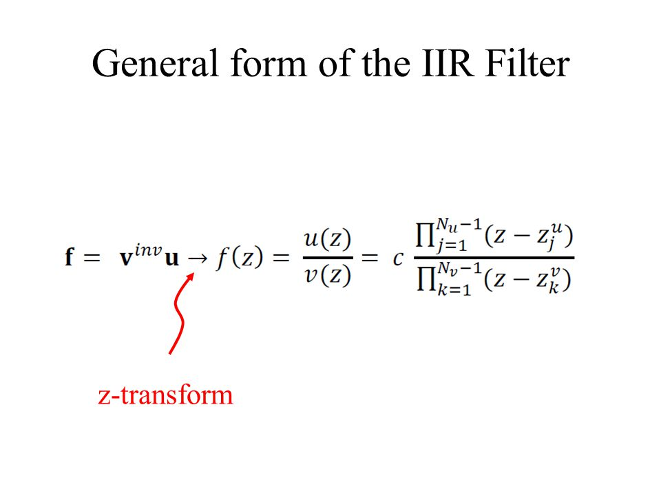 General form of the IIR Filter z-transform