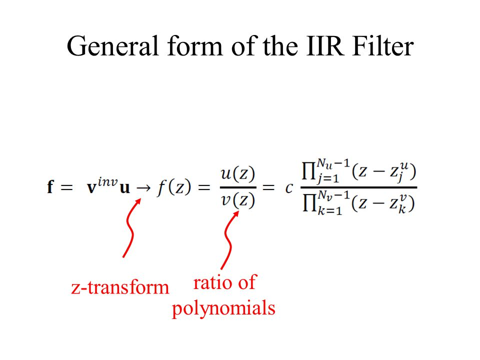 General form of the IIR Filter z-transform ratio of polynomials