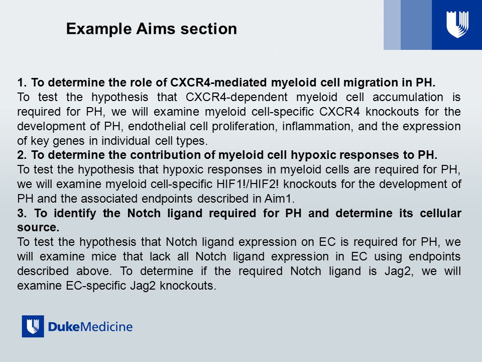 Example Aims section 1. To determine the role of CXCR4-mediated myeloid cell migration in PH.