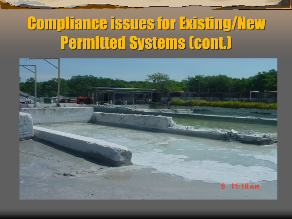 Compliance issues for Existing/New Permitted Systems (cont.)