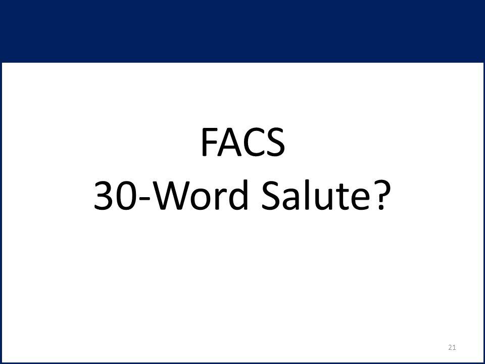 FACS 30-Word Salute 21