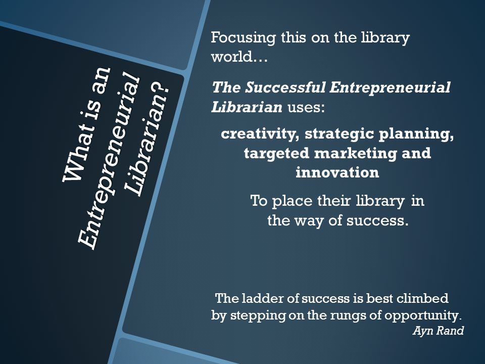 What is an Entrepreneurial Librarian.