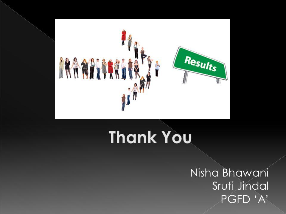 Nisha Bhawani Sruti Jindal PGFD 'A'
