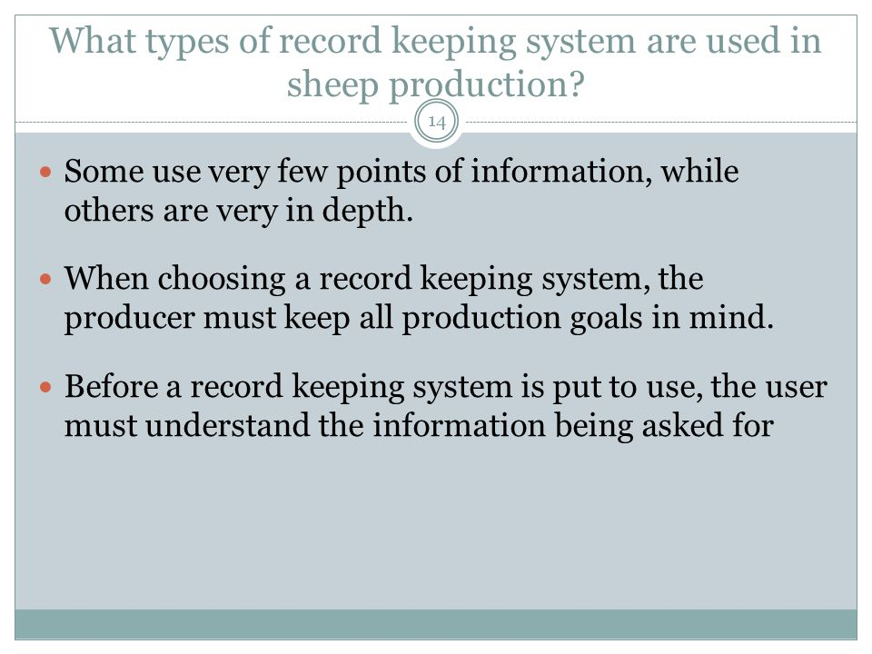 What types of record keeping system are used in sheep production.