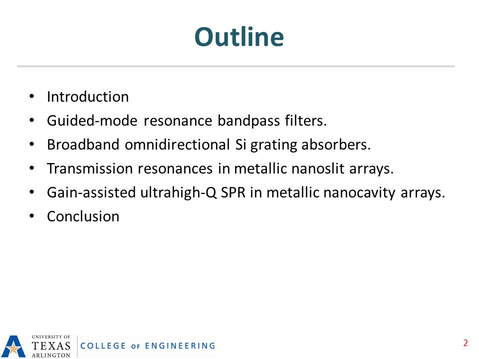 Outline Introduction Guided-mode resonance bandpass filters.