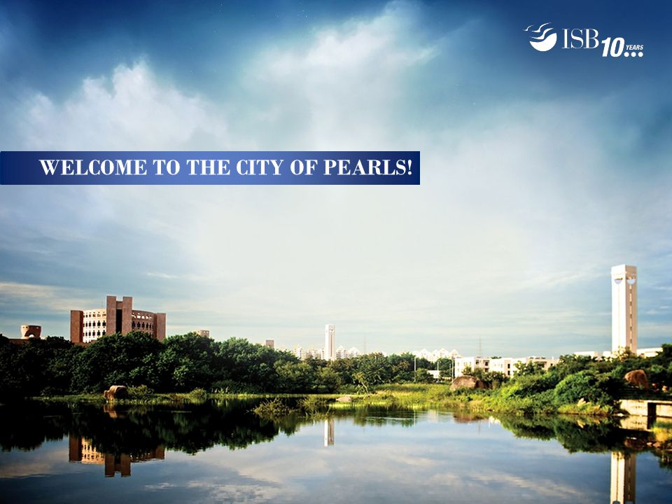 WELCOME TO THE CITY OF PEARLS!