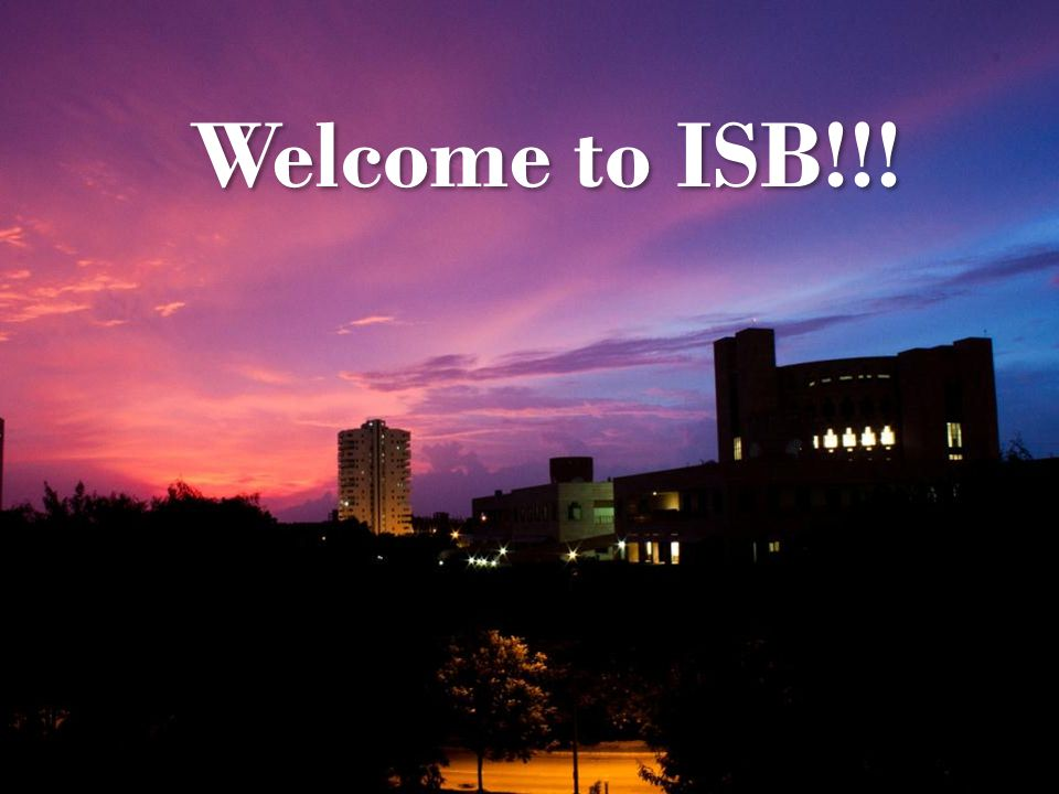 Welcome to ISB!!!