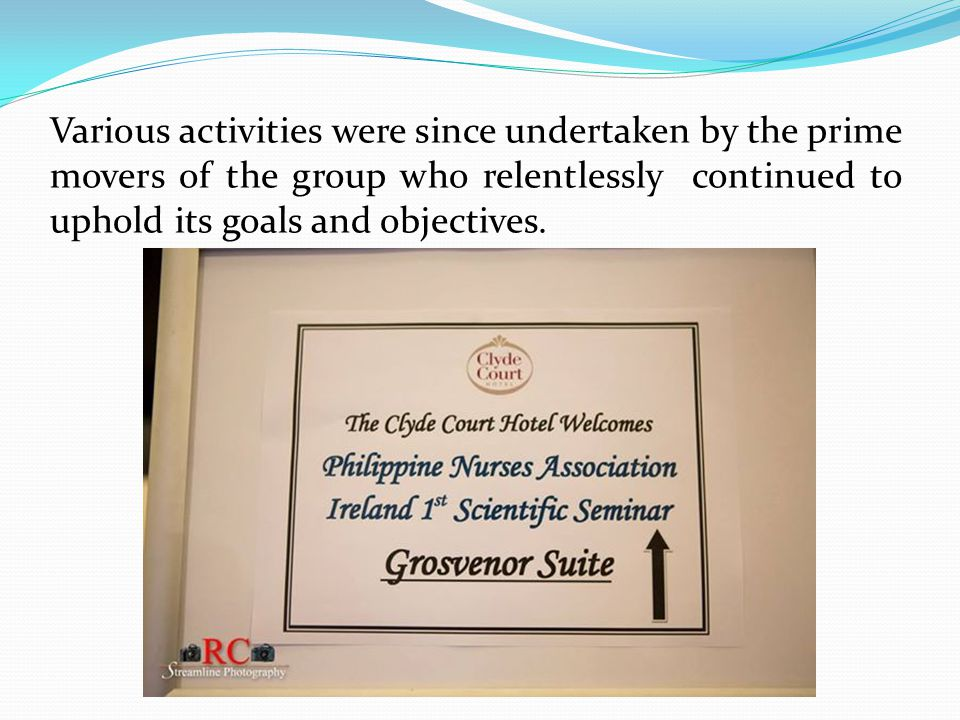 Various activities were since undertaken by the prime movers of the group who relentlessly continued to uphold its goals and objectives.