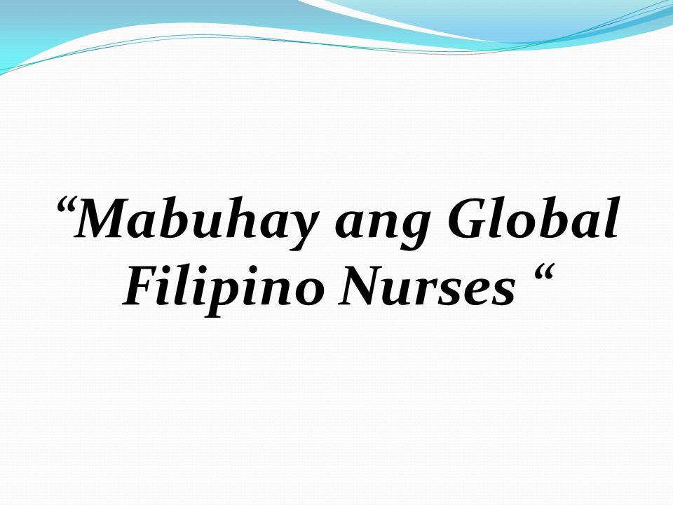 Mabuhay ang Global Filipino Nurses