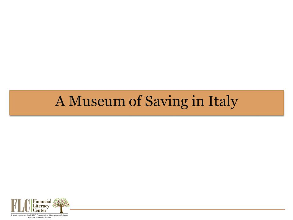 A Museum of Saving in Italy