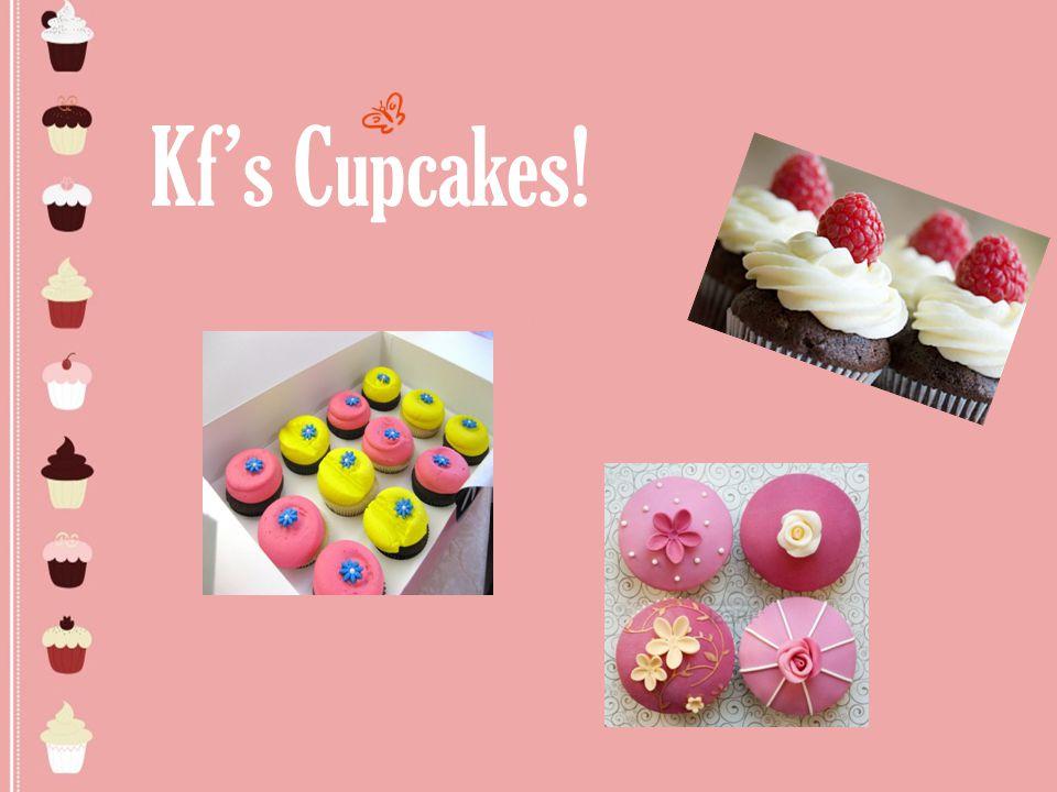 Kf's Cupcakes!