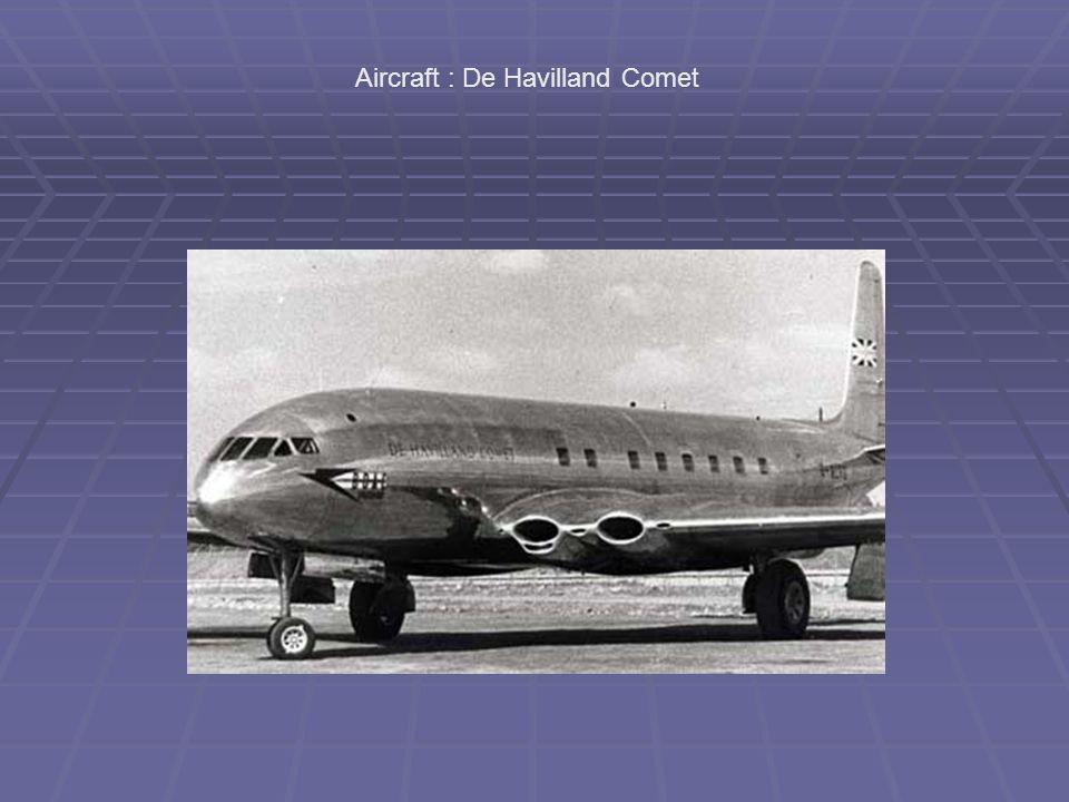 Aircraft : De Havilland Comet