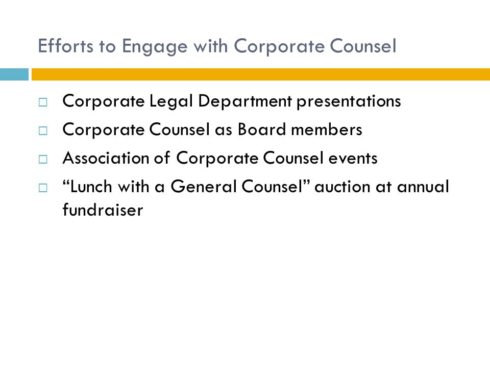 Corporate Support  Annual fundraiser underwriters  In-kind support  CEO as keynote speaker