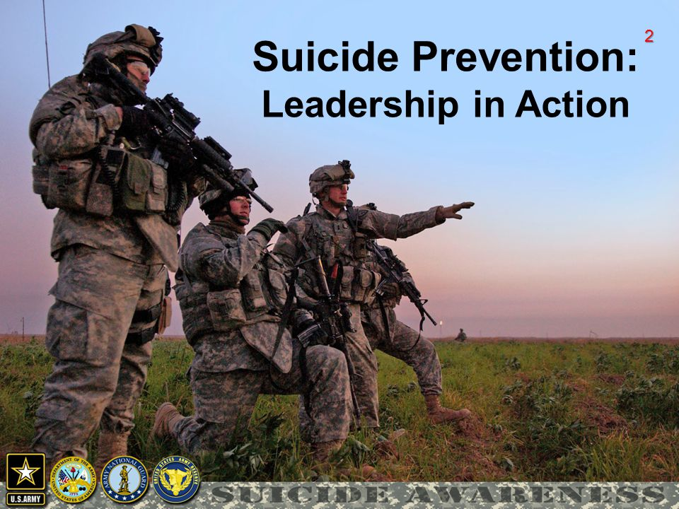 23 Leadership Focus (continue)  Ensure annual suicide awareness/intervention training is provided to all Soldiers and Civilians in accordance with AR 350-1 and AR 600–63, paragraph 4-4 (j) (2) (a).
