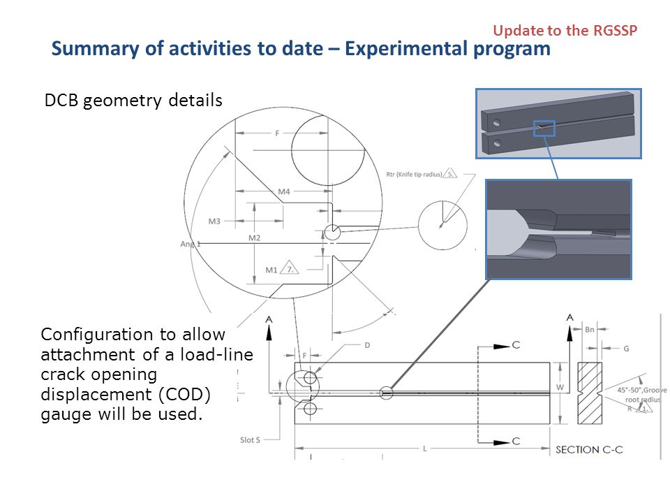 DCB geometry details Configuration to allow attachment of a load-line crack opening displacement (COD) gauge will be used.