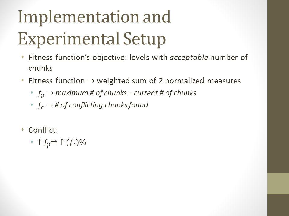 Implementation and Experimental Setup
