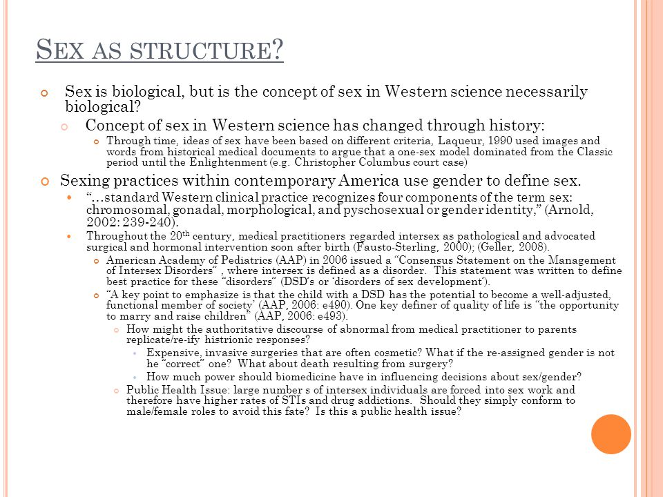 S EX AS STRUCTURE .