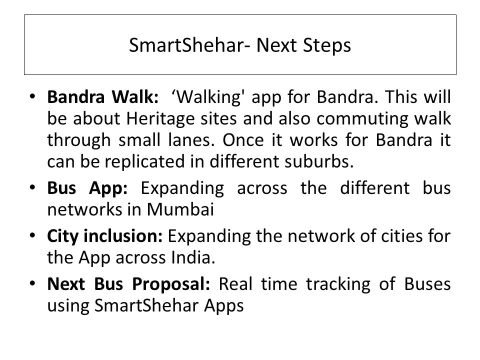 SmartShehar- Next Steps Bandra Walk: 'Walking app for Bandra.