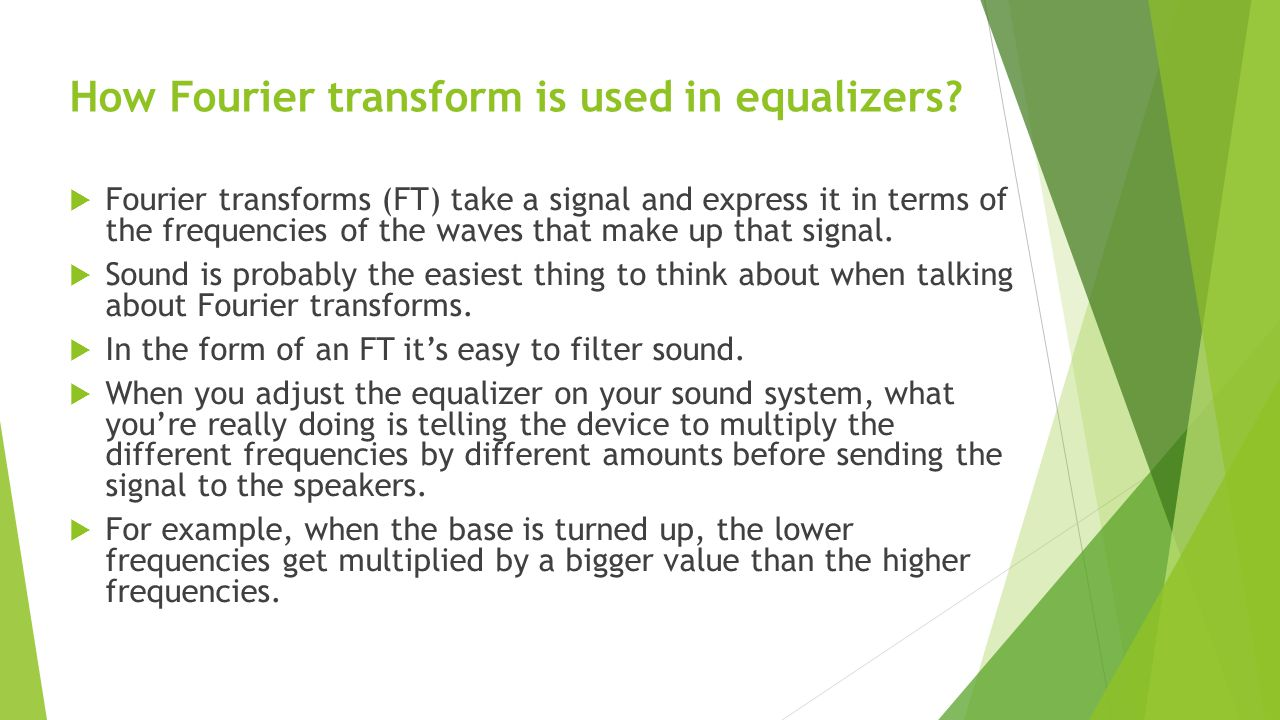 How Fourier transform is used in equalizers.