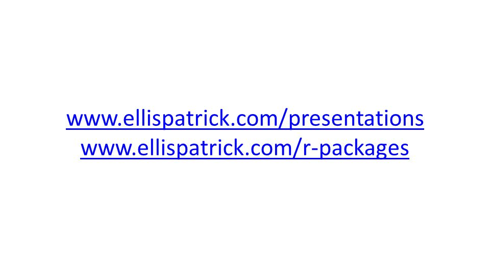 www.ellispatrick.com/presentations www.ellispatrick.com/r-packages