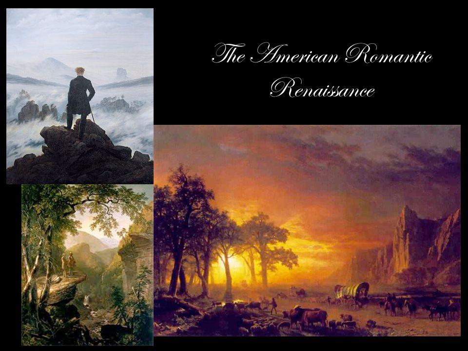The American Romantic Renaissance