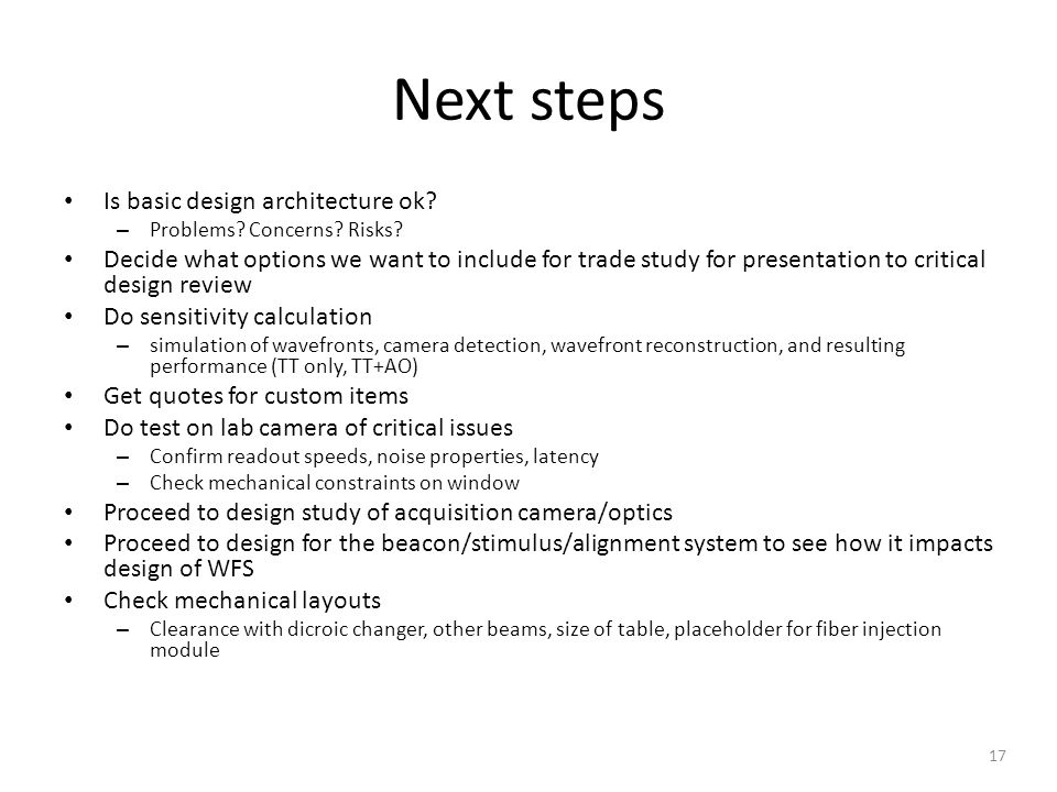 Next steps Is basic design architecture ok. – Problems.