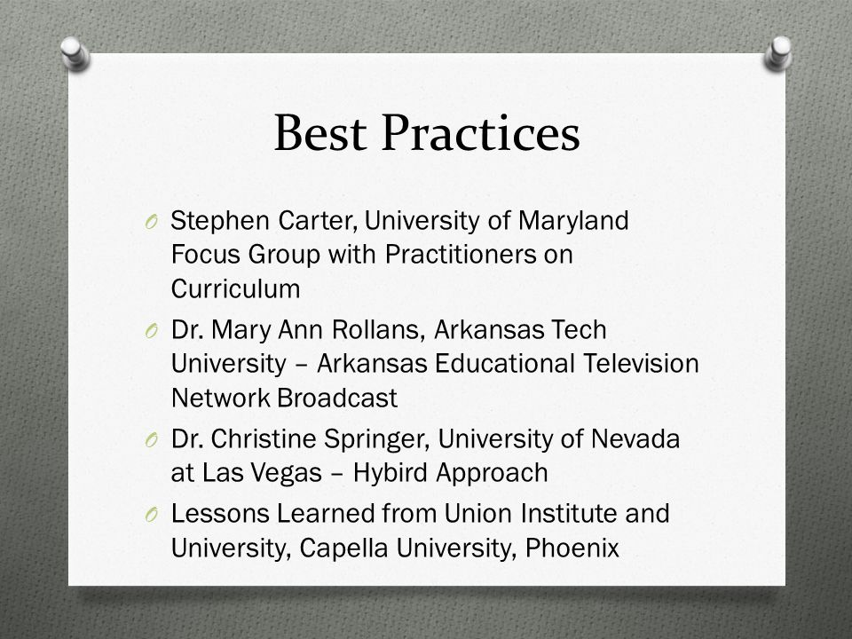 Best Practices O Stephen Carter, University of Maryland Focus Group with Practitioners on Curriculum O Dr.