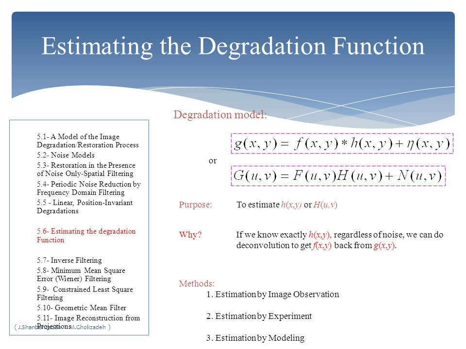 Estimating the Degradation Function Degradation model: Purpose: Methods: 1.