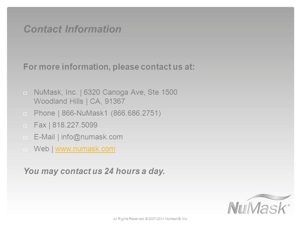 For more information, please contact us at:  NuMask, Inc.