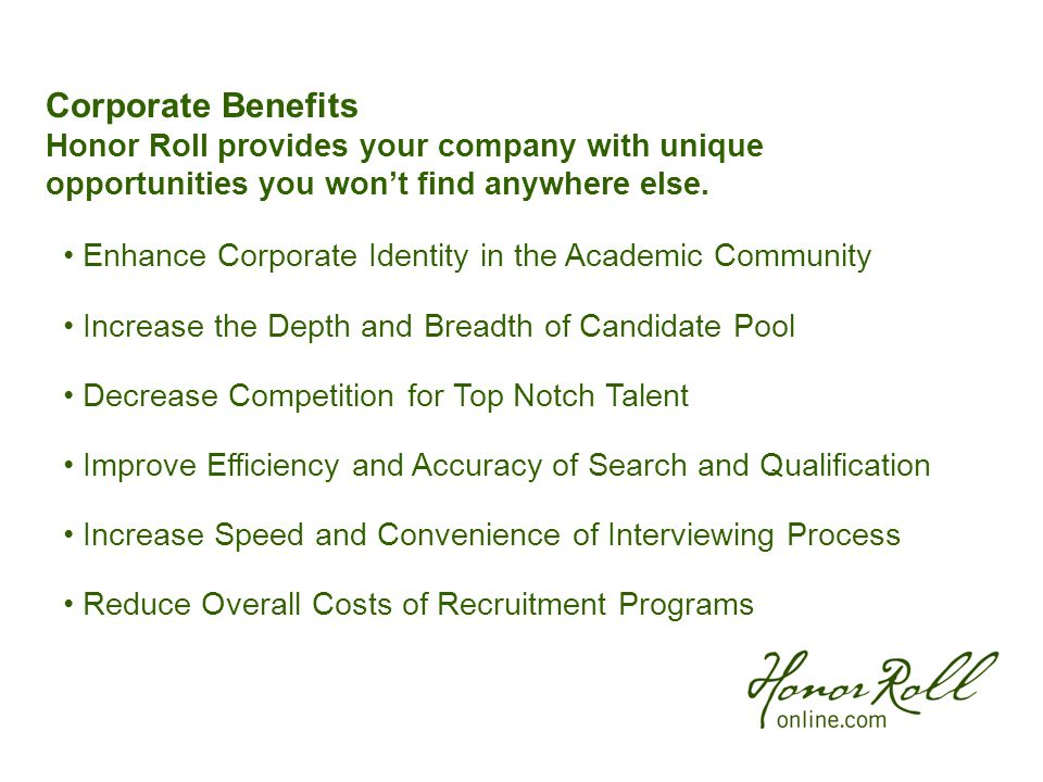 Corporate Benefits Honor Roll provides your company with unique opportunities you won't find anywhere else.