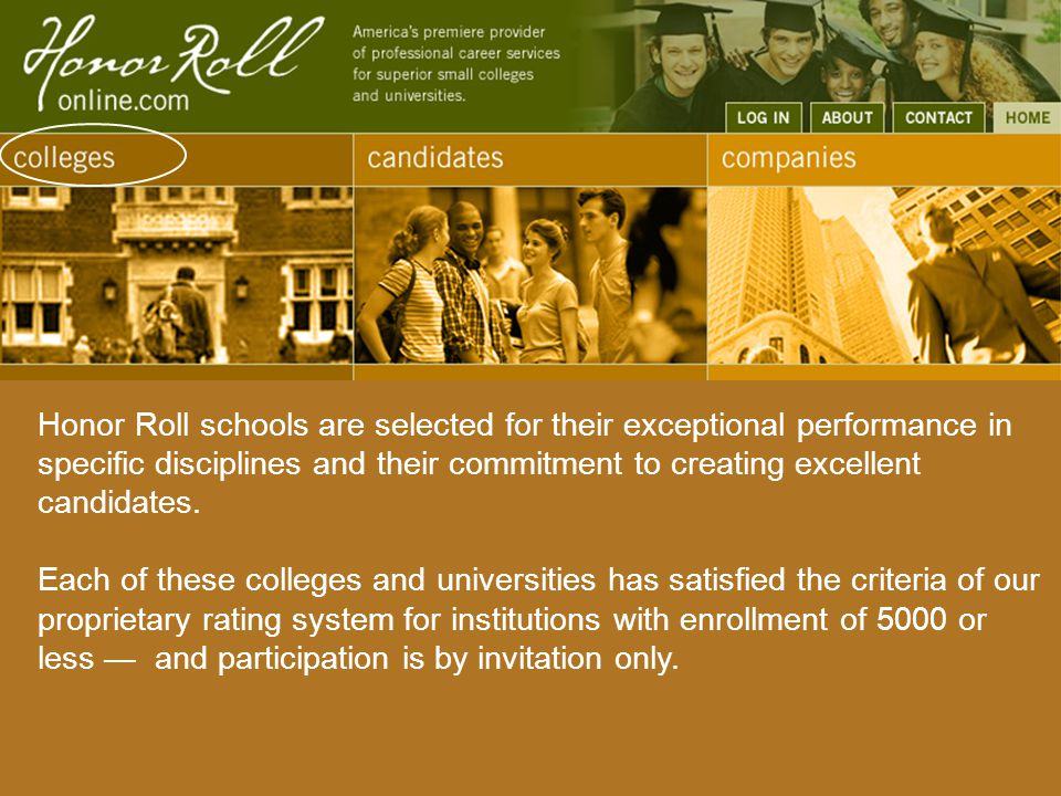 Honor Roll students possess much more than just a degree and a decent grade point average.